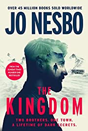 The Kingdom: The new thriller from the no.1…