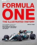 Formula One : the illustrated history / Bruce Jones ; featuring exclusive contributions from: Tony Brooks, John Surtees, Jackie Stewart, Nigel Mansell, David Coulthard, Jarno Trulli & Mark Webber