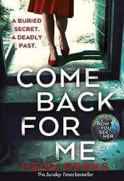 Come Back for Me (201 POCHE) von Perks Heidi