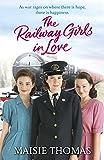The Railway Girls In Love (The Railway Girls Book #3)