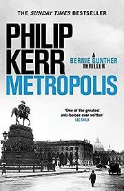 Metropolis: Bernie Gunther 14 de Philip Kerr