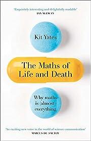 The Maths of Life and Death av Kit Yates