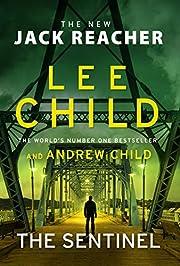 The Sentinel: (Jack Reacher 25) av Lee Child