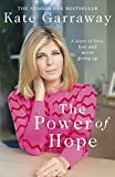 The Power Of Hope: The moving memoir from ITV's Kate Garraway