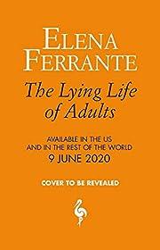 The Lying Life of Adults: A Novel por Elena…