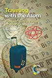Traveling with the atom : A scientific guide to europe and beyond