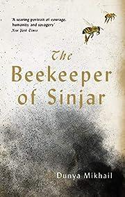 The Beekeeper of Sinjar: Rescuing the Stolen…