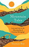 Mountain Tales: Love and Loss in the Municipality of Castaway Belongings