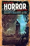 The classic horror collection : terrifying tales from Joseph Sheridan Le Fanu, H.P. Lovecraft, M.R. James, Edgar Allan Poe, William Hope Hodgson, Bram Stoker