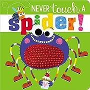Never Touch a Spider de Make Believe Ideas…