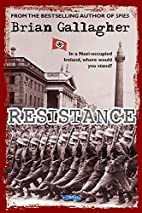 Resistance : in a Nazi-occupied Ireland,…