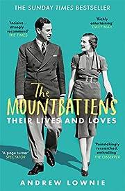 The Mountbattens: Their Lives & Loves av…
