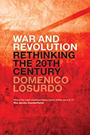 War and Revolution: Rethinking the Twentieth…