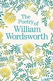 The Poetry of William Wordsworth de William…