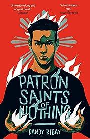Patron Saints of Nothing par Randy Ribay