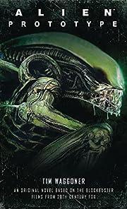 Alien: Prototype de Tim Waggoner