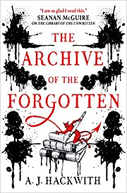 The Archive of the Forgotten (The Library of…