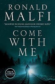 Come With Me av Ronald Malfi