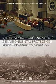 International Organizations and…