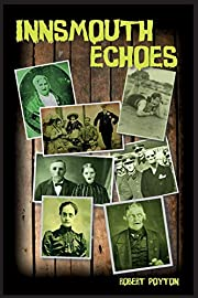 Innsmouth Echoes – tekijä: Robert Poyton