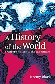 A History of the World: From Prehistory to…