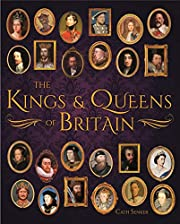 The Kings & Queens of Britain (Arcturus…