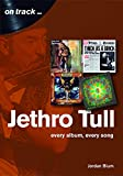 Jethro tull : Every album, every song