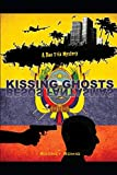Kissing Ghosts (Dr. Dan Trix Mystery Series 9)