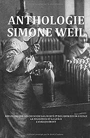 Anthologie Simone Weil: Réflexions sur les…