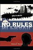No Rules (Dr. Dan Trix Mystery 3)