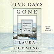 Five days gone : the mystery of my mother's…