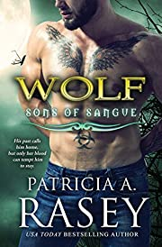 Wolf: Sons of Sangue por Patricia A. Rasey