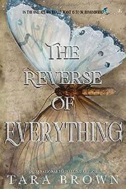 The Reverse of Everything av Tara Brown