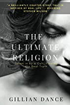 The Ultimate Religion: Taken in by a Cult,…