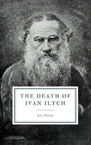 The Death of Ivan Ilych av Lev Tolstoy