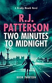 Two Minutes to Midnight (A Brady Hawk Novel)…