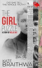 The Girl Puzzle: A Story of Nellie Bly by…