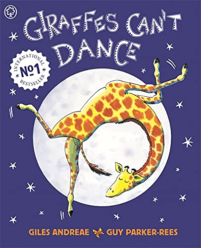 Giraffes Can't Dance (Orchard Picturebooks)