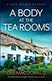 A Body At The Tearooms (Kate Palmer #3)