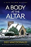 A Body At The Altar (Kate Palmer book #4)