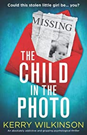 The Child in the Photo: An absolutely…