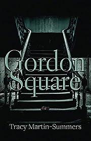 Gordon Square av Tracy Martin-Summers