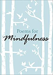 Poems for Mindfulness de Various Authors