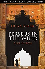 Perseus in the Wind: A Life of Travel (The…