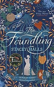 The Foundling – tekijä: Stacey Halls