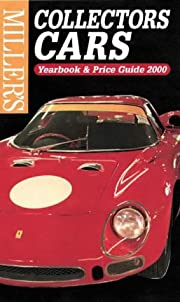 Miller's Collectors Cars: Yearbook & Price…