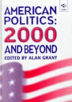 American politics, 2000 and beyond by Alan…