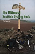 The Ultimate Scottish Cycling Book by Paul…