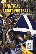 Fanatical About Football: You Must Remember…