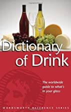 The Wordsworth Dictionary of Drink…
